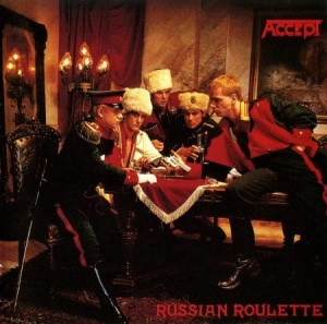 ACCEPT - RUSSIAN ROULETTE (CD + BONUS TRACKS)