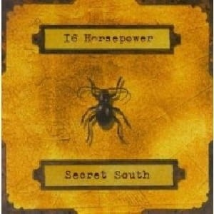 16 HORSEPOWER - SECRET SOUTH (CD)