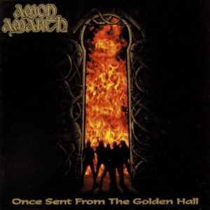 AMON AMARTH - ONCE SENT FROM THE GOLDEN HALL (LP)