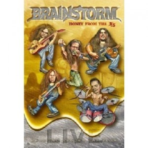 BRAINSTORM - HONEY FROM THE B'S (BEASTING AROUND THE BUSH) (2DVD DIGIPACK)