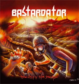 BASTARDATOR - IDENTIFY THE DEAD (LP)