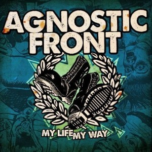 AGNOSTIC FRONT - MY LIFE MY WAY (CD)