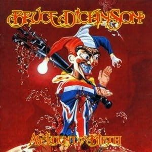 BRUCE DICKINSON - ACCIDENT OF BIRTH (2CD)