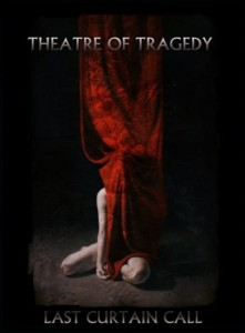 THEATRE OF TRAGEDY - LAST CURTAIN CALL (DVD+CD DIGIPACK)