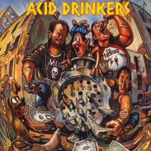 ACID DRINKERS - DIRTY MONEY DIRTY TRICKS (CD)
