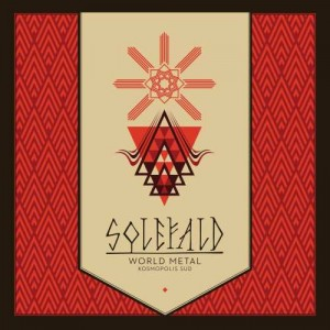 SOLEFALD - WORLD METAL KOSMOPOLIS  SUD (CD DIGIPACK)