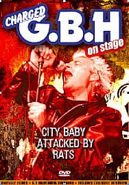 GBH - ON STAGE: CITY BABY ATTACKED BY RATS (DVD)