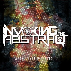 INVOKING THE ABSTRACT - AURAL KALEIDOSCOPES (CD)