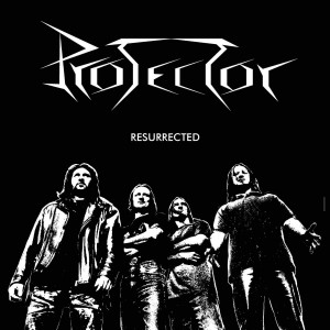 PROTECTOR - RESURRECTED (CD)