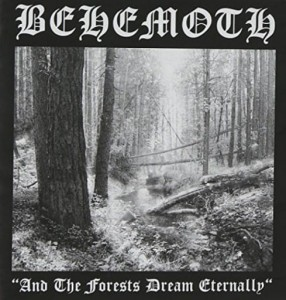 BEHEMOTH - AND THE FORESTS DREAM ETERNALLY (LP)